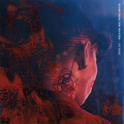 [Pre] Jay Park : 4th Album - EVERYTHING YOU WANTED