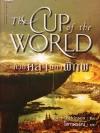ถ้วยศิลามหาพิภพ The Cup of the World / John Dickinson / โสภาพรรณ