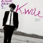 [Pre] K.Will : 3rd Album - Part. 1