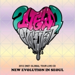 [Pre] 2NE1 : 2012 Global Tour Live CD - NEW EVOLUTION in SEOUL